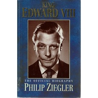 King Edward VIII. The Official Biography