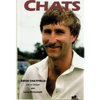 Chats. Ewen Chatfield's Life in Cricket
