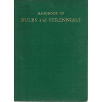 Handbook Of Bulbs And Perennials For The Southern Hemisphere