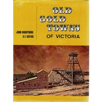 Old Gold Towns of Victoria