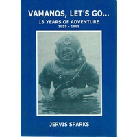 Vamanos, Lets Go. 13 Years Of Adventure 1955-1968