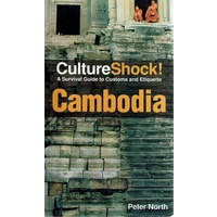Cambodia. Culture Shock, A Guide To Customs And Etiquette