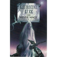 The Silver Mage. Book Seven Of The Dragon Mage