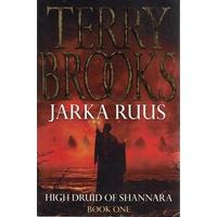 Jarka Ruus. High Druid Of Shannara. Book One