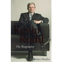 Kevin Rudd. The Biography