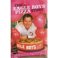 The Eagle Boys Pizza Story