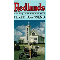 Redlands. The Story Of An Australian Shire