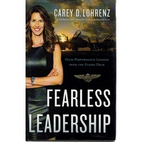 Fearless Leadership. High-Performance Lessons From The Flight Deck