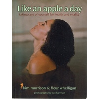 Like An Apple A Day. Taking Care Of Yourself For Health And Vitality