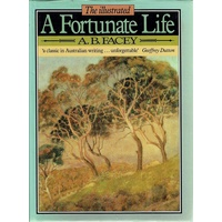 A Fortunate Life. The Illustrated