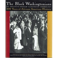 The Black Washingtonians. The Anacostia Museum Illustrated Chronology