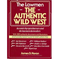 The Lawmen. The Authentic Wild West