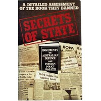 Secrets of State. A Detailed Assessment of the Book They Banned