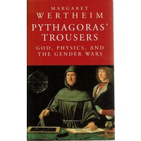 Pythagoras Trousers. God, Physics, And The Gender Wars