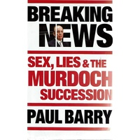 Breaking News. Sex, Lies And The Murdoch Succession