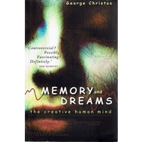 Memory And Dreams. The Creative Human Mind