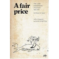 A Fair Price. The Land Commission Program 1972-1977