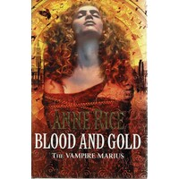 Blood And Gold. The Vampire Marius