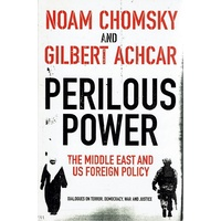 Perilous Power. The Middle East And US Foreign Policy