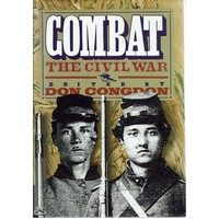 Combat. The Civil War