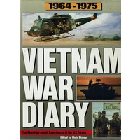 Vietnam War Diary. The Month By Month Experiences Of The U.S. Forces. 1964-1975