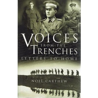 Voices From The Trenches. Letters To Home