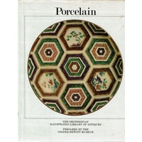 Porcelain. The Smithsonian Illustrated Library Of Antiques
