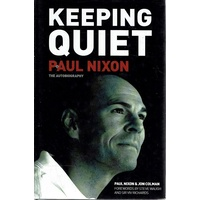 Keeping Quiet. The Autobiography