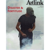Artlink. Disaster & Fortitude, Vol. 32.No.4
