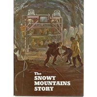 The Snowy Mountains Story
