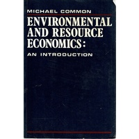 Environmental And Resource Economics. An Introduction