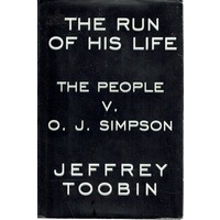 The Run Of His Life. The People V. O.J. Simpson