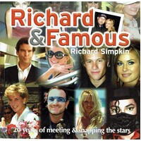 Richard And Famous. 20 Years Of Meeting And Snapping The Stars