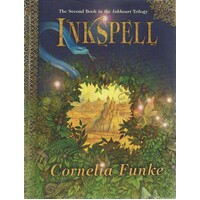 Inkspell. The Second Book In The Inkheart Trilogy