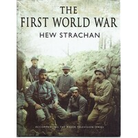 The First World War. A New Illustrated History