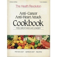Anti Cancer Anti Heart Attack Cookbook