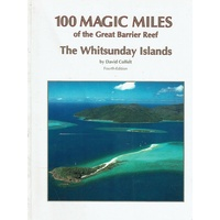 100 Magic Miles Of The Great Barrier Reef The Whitsunday Islands