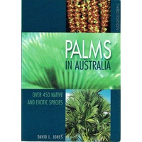 Palms In Australia. Over 450 Native And Exotic Species