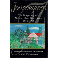 Journeyings. The Biography Of A Middle-Class Generation 1920-1990
