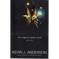 A Forest Of Stars. The Saga Of Seven Suns. Book Two