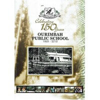 Celebrating 150 Years Ourimbah Public School 1863 - 2013