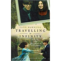 Travelling To Infinity. The True Story Behind The Theory Of Everything