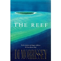 The Reef. Secrets, Emotions And Dangers Collide On The Great Barrier Reef