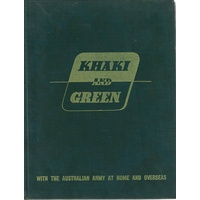Khaki And Green With The Australian Army At Home And Overseas