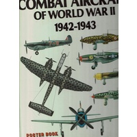 Combat Aircraft Of World War II 1942-1943