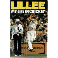 Lillee. My Life In Cricket