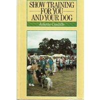 Show Training For You And Your Dog