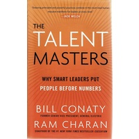 The Talent Masters. Why Smart Leaders Put People Before Numbers