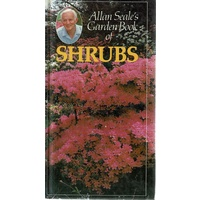 Allan Seale's Garden Book Of Shrubs