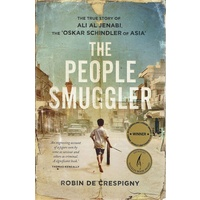 The People Smuggler. The True Story Of Ali Al Jenabi, The Oskar Schindler Of Asia